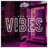 Son Of Vibes #2