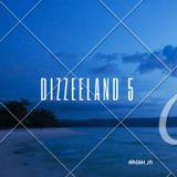Dizzeeland 5