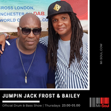 Jumpin Jack Frost & Bailey / Mi-Soul Radio / Thu 11pm - 1am / 07-06-2018 (No adverts)