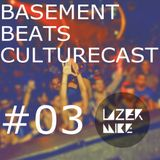 Basement Beats Culturecast #03