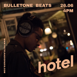 Bulletone beats - 26/06/18