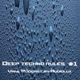 Deep Techno Rules #1