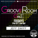 Groove Room on CHFM. Jeff Swiff guest mix live 10.16.15