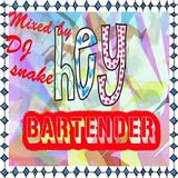 """Hey Bartender"" (Live Recording at Bullet's Tokyo)"