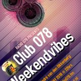 Club 078 present Weekendvibes 004 mixed by André van den Dikkenberg for Radio078.fm