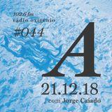 #44 Uma Espécie de Azul @ Rádio Oxigénio (21.12.18) [english version]