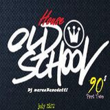Old School House 90s Pt Two