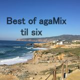 Best of agaMix til six