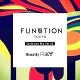 FUNKTION TOKYO Exclusive Mix Vol.56 Mixed By DJ RAY