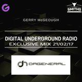 GERRY MCG PRES. DIGITAL UNDERGROUND RADIO DAGENERAL EXCLUSIVE MIX 21-02-17  on Groove City Radio