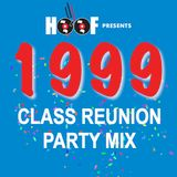 1999 Class Reunion Party Mix