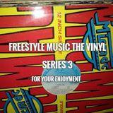 Freestyle Music The Vinyl Series 3 - DJ Carlos C4 Ramos
