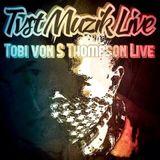 tobI LIVE tvst MUZIK 1.10.2k14