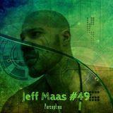 Jeff Maas #49 - Perception