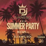 2018 SUMMER PARTY FEAT RNB, HIP HOP, AFROBEATS & UK TUNESSS BY DJ KING SOL