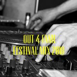 Out 4 Fame Festival Mix 2018