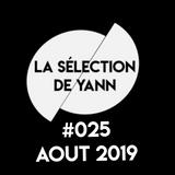 La selection de Yann #025 Août 2019