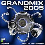 Ben Liebrand Grandmix 2005