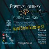 Positive Journey Friday's April 15 2K16