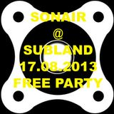 20130817 Sonair @ Subland - FREE PARTY vol. 3