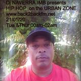 Dj NAVERRA.IMB on HIP HOP www.back2backfm.net 21/05/20 URBAN ZONE Tue &Thur 00am-02am