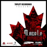 M.ade I.n C.anada - Volume 1 (Mixed by Anonymous Twist) (2008)