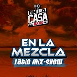DJ Tazzy Taz - En La Mezcla Latin Mix-Show 10-16-2018