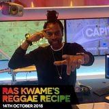 Reggae Recipe - 14/10/18 (Reggae / Dancehall / Bass / Bashment / Afrobeats)