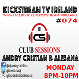 Andry Cristian & Alesana - Club Sessions Podcast Series #074 - KickStream TV