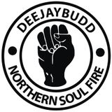DeeJayBudd - Northern Soul Fire