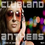 Clubland Anthems Vol 4 Mixed By Jamie B