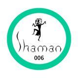 Shaman World Music Club #006