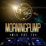 GoldenDjQ Morning Pump Mix vol. 14