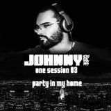 one session 03 - party in my home
