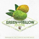 Brand New**Green And Yellow Riddim 2015 (Special Delivery Music)