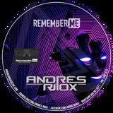 R3memb3r Me - Andres Riiox Special Set