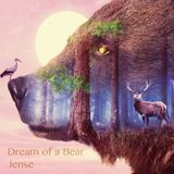 Dream of a Bear