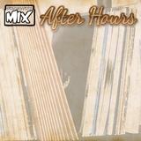 ☆After Hours Vintage Vinyl Mix☆
