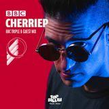 Cherriep - BBC TripleB Guestmix
