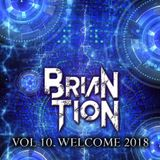 """BriaN TioN - """"WELCOME '18"""" - Psy Sessions Vol. 10"""