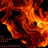 blaze ROOTS (#3)