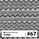 Th Style - Guest Mix #67