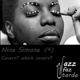Nina Simone (4/4) - Covers? Which covers?
