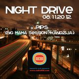 Night Drive 08_11_2012 (guest: Pips)