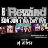 Rewind Minimix - Mixed By DJ SLICK