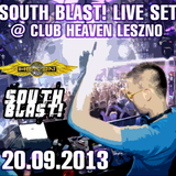 SOUTH BLAST! LIVE SET @ CLUB HEAVEN LESZNO (20.09.2013)