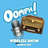 Oomph! Wireless Show - March 2017 - Week 4