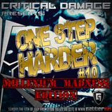 One Step Harder Millenium Madness Edition (live at Gabber FM july 2016)