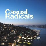 Casual Radicals - Collection #4