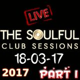 SATURDAY MORNING  LIVE MIX SHOW 18TH 2017 SOULFUL HOUSE  PART 1